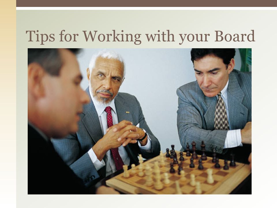 Tips for Working with your Board