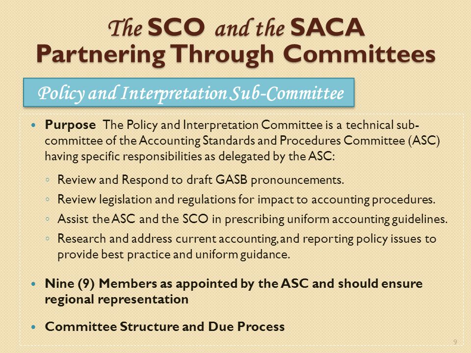 10 The SCO and the SACA Partnering Through Committees 1.