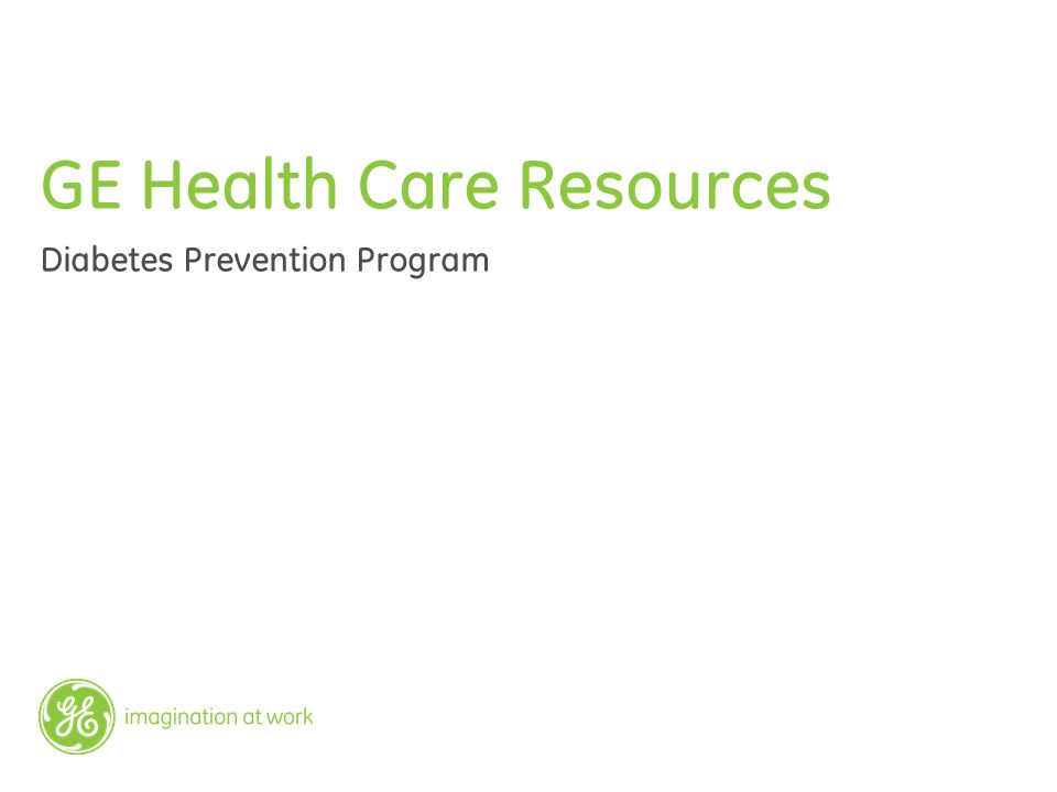 GE Health Care Resources Diabetes Prevention Program