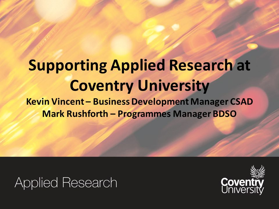 Info and Contact Us Research Portal – CU website/Staff Portal/Community/Research Portal Funding – Research Portal/Funding tab Bidzone - Bid examples (CPD) Contact Us – Per faculty/institute/service area