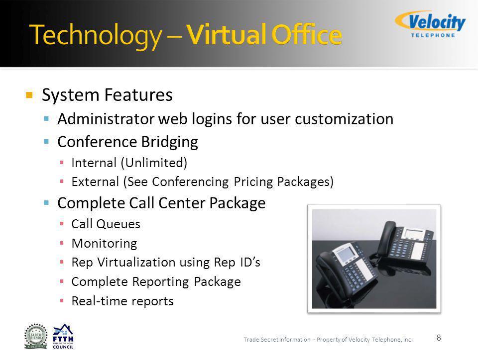 Admin Portal – Workstation Set-up 9 Trade Secret Information - Property of Velocity Telephone, Inc.