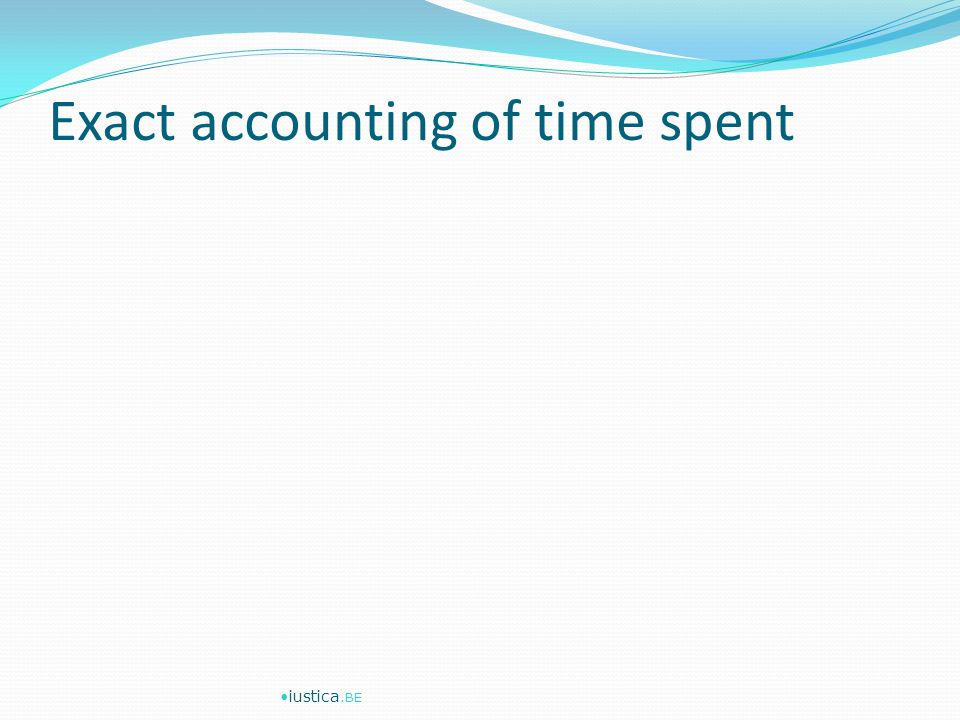 Exact accounting of time spent iustica.BE