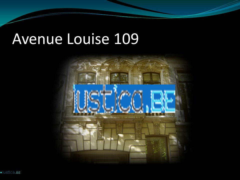 Avenue Louise 109 iustica.BE