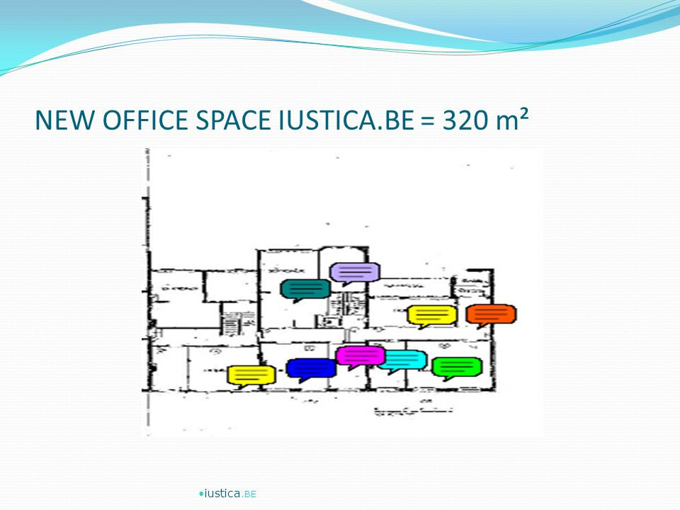 NEW OFFICE SPACE IUSTICA.BE = 320 m² iustica.BE