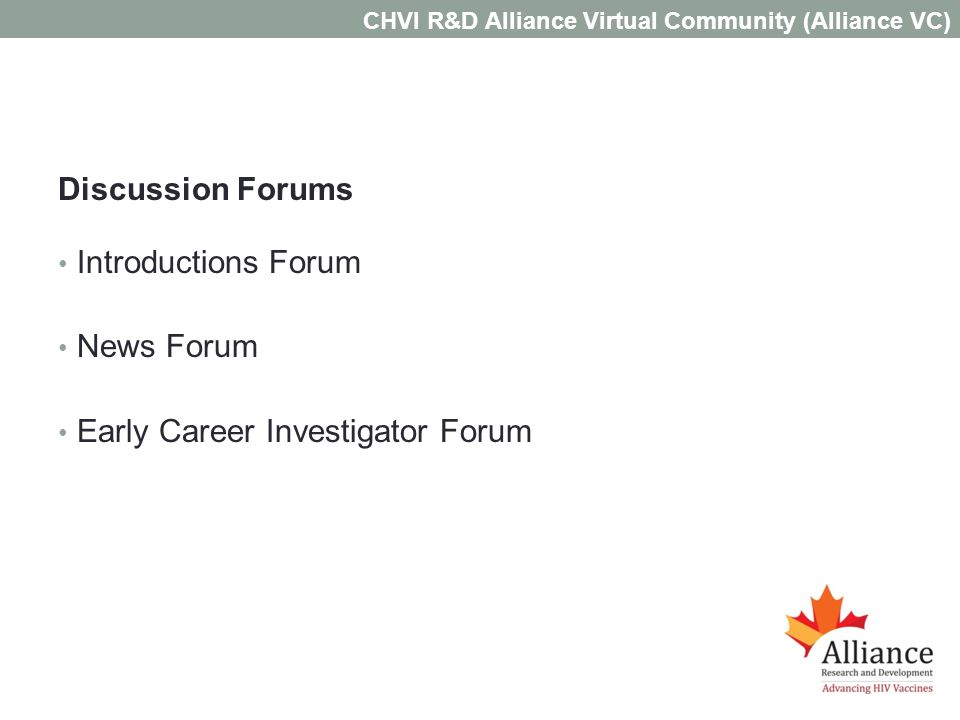 Discussion Forums Introductions Forum News Forum Early Career Investigator Forum