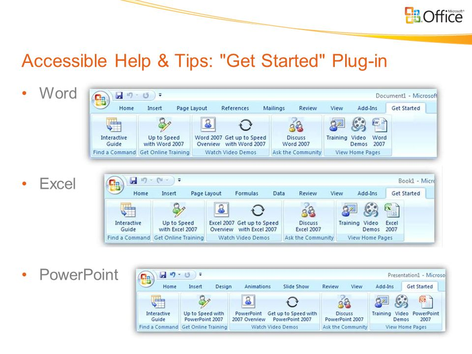 Accessible Help & Tips: Get Started Plug-in Word Excel PowerPoint