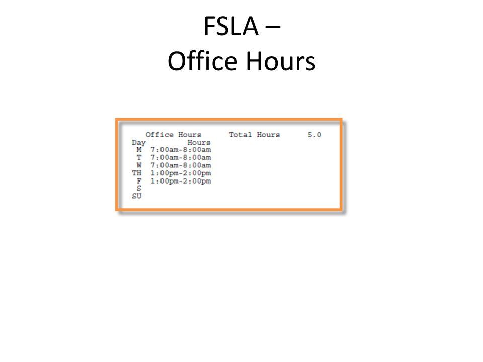 FSLA – Office Hours