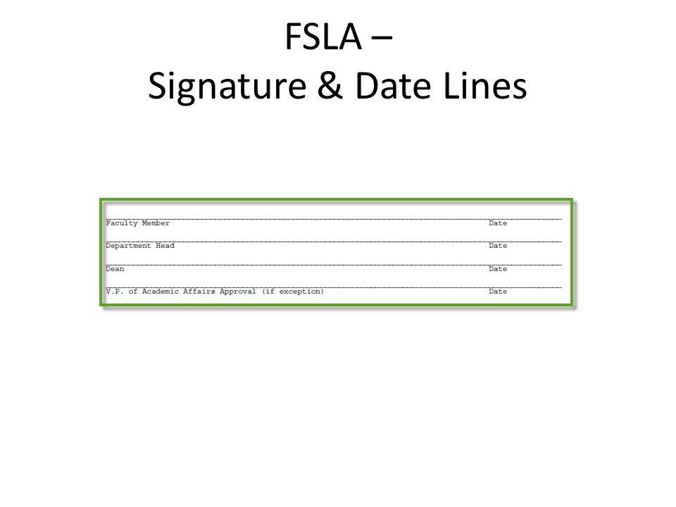 FSLA – Signature & Date Lines