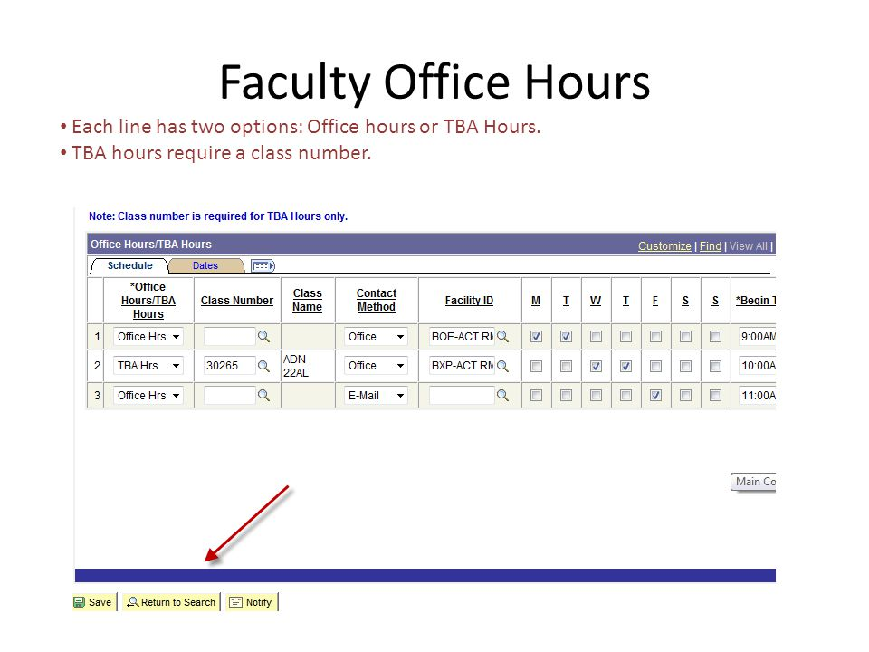 Faculty Office Hours Each line has two options: Office hours or TBA Hours.