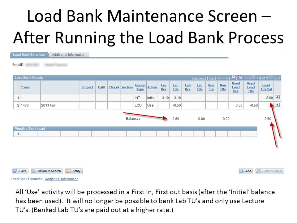 Load Bank Maintenance Screen – After Running the Load Bank Process All Use activity will be processed in a First In, First out basis (after the Initial balance has been used).