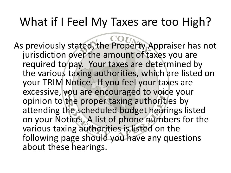 What if I Feel My Taxes are too High.