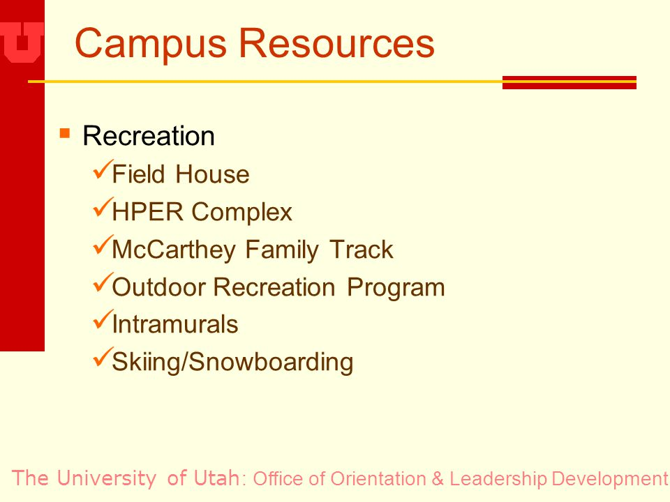 The University of Utah Campus Resources Recreation Field House HPER Complex McCarthey Family Track Outdoor Recreation Program Intramurals Skiing/Snowboarding : Office of Orientation & Leadership Development