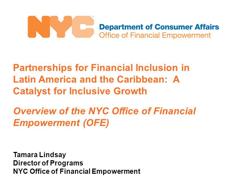 Tamara Lindsay tlindsay@dca.nyc.gov 42 Broadway, New York, NY 10004 www.nyc.gov/ofe