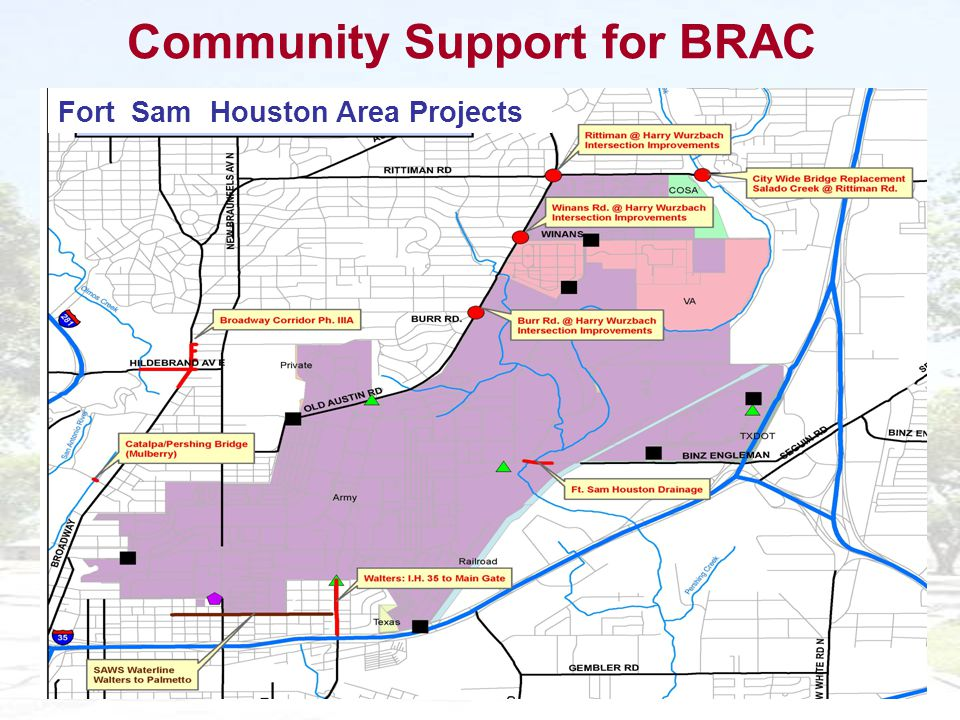 11 Fort Sam Houston Area Projects Community Support for BRAC
