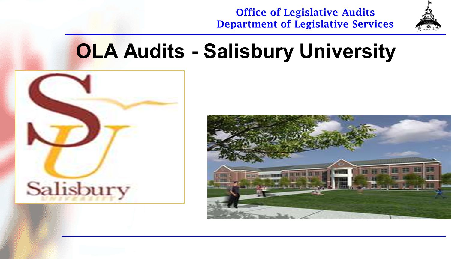 Office of Legislative Audits Department of Legislative Services OLA Audits - Salisbury University