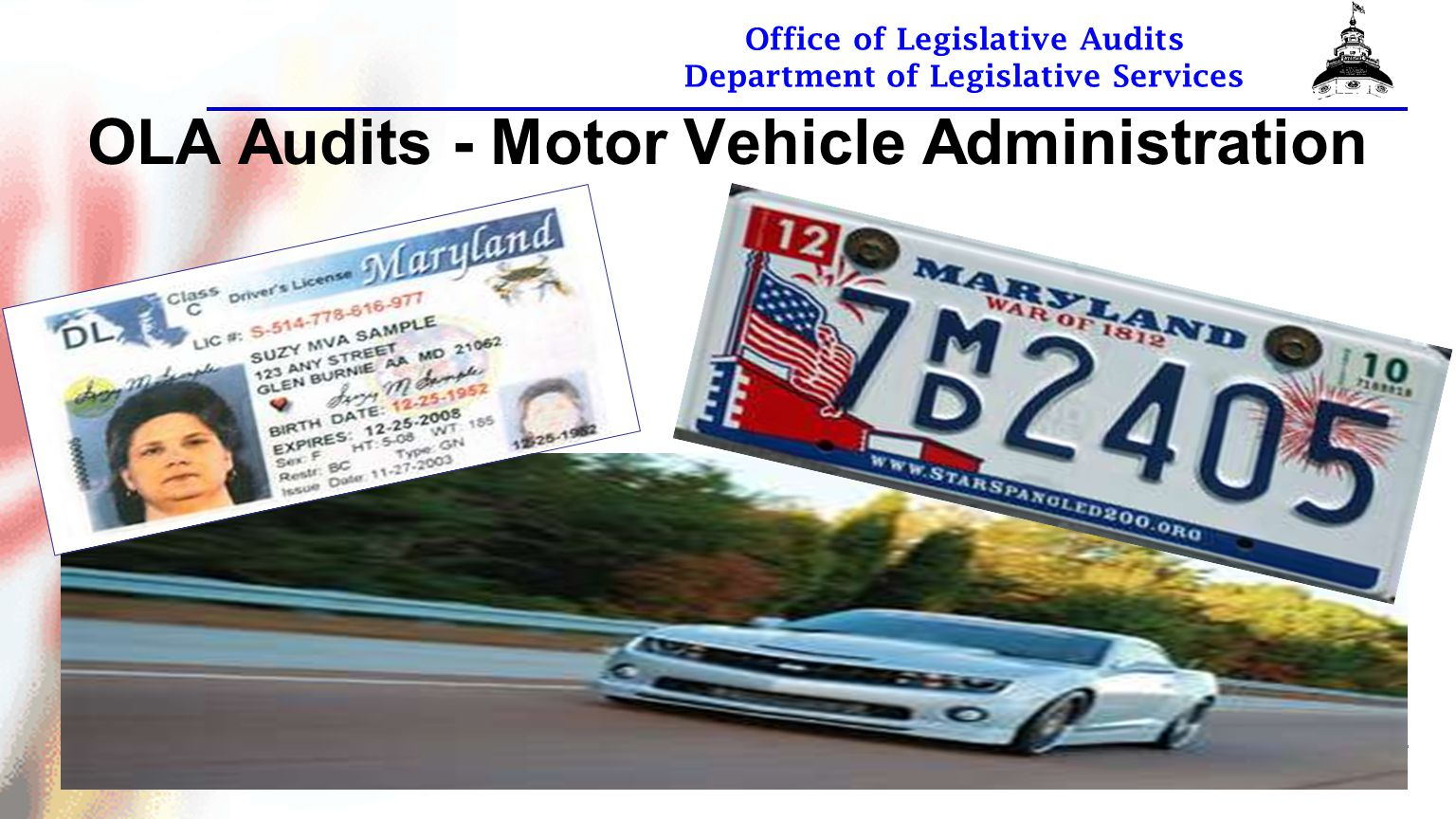 Office of Legislative Audits Department of Legislative Services OLA Audits - Motor Vehicle Administration