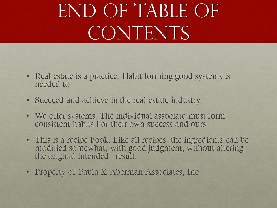 End of table of contents Real estate is a practice.