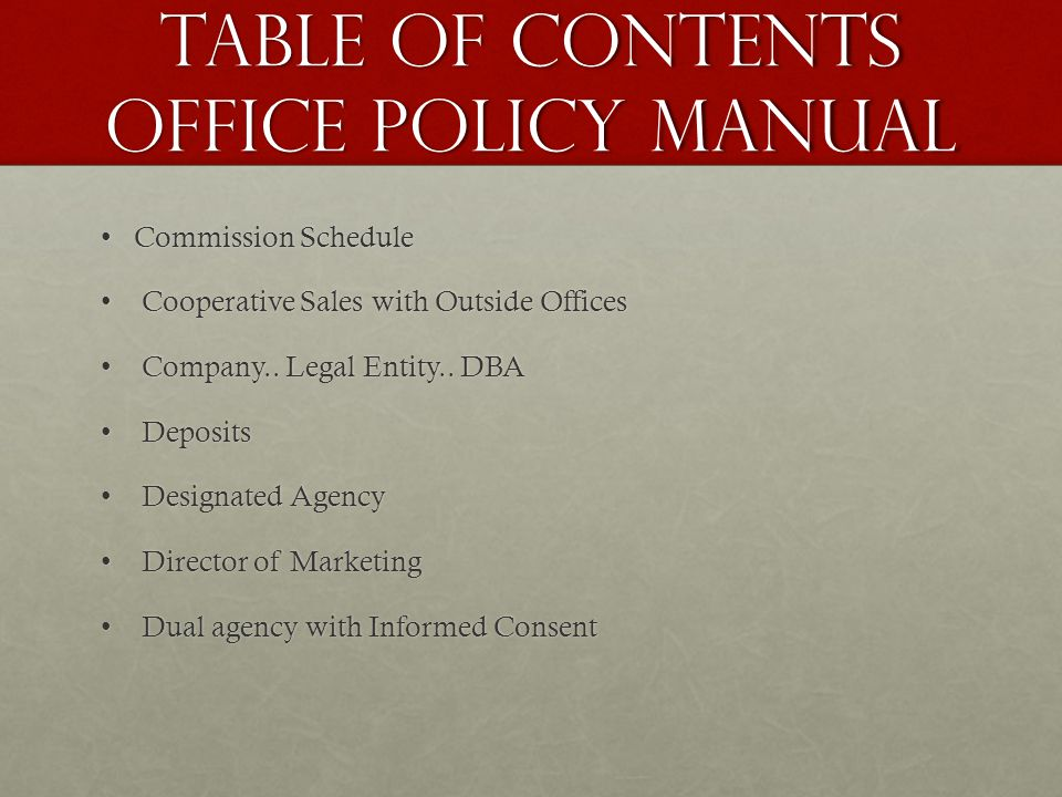 Table of Contents Office Policy Manual Commission ScheduleCommission Schedule Cooperative Sales with Outside Offices Cooperative Sales with Outside Offices Company..