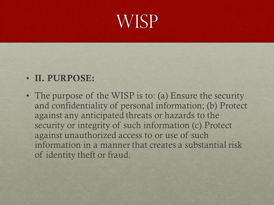 wisp II. PURPOSE: II.