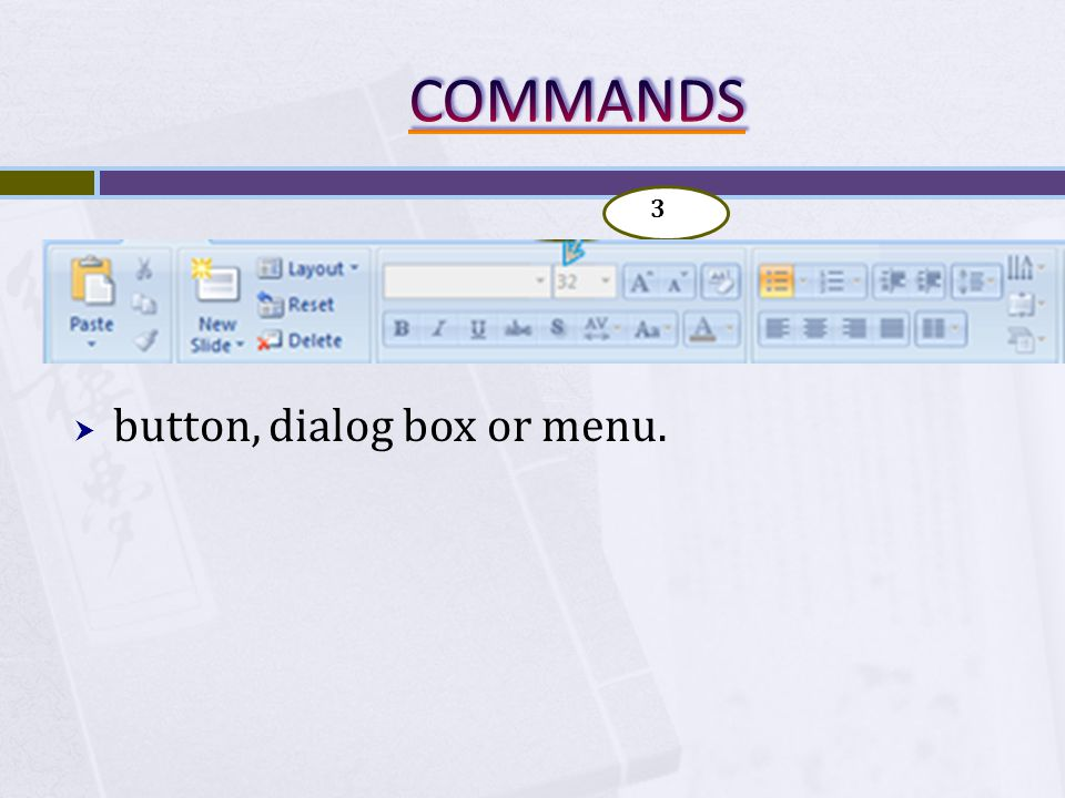 button, dialog box or menu. 3
