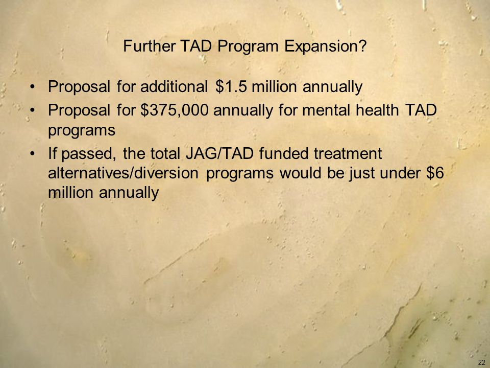 Further TAD Program Expansion.