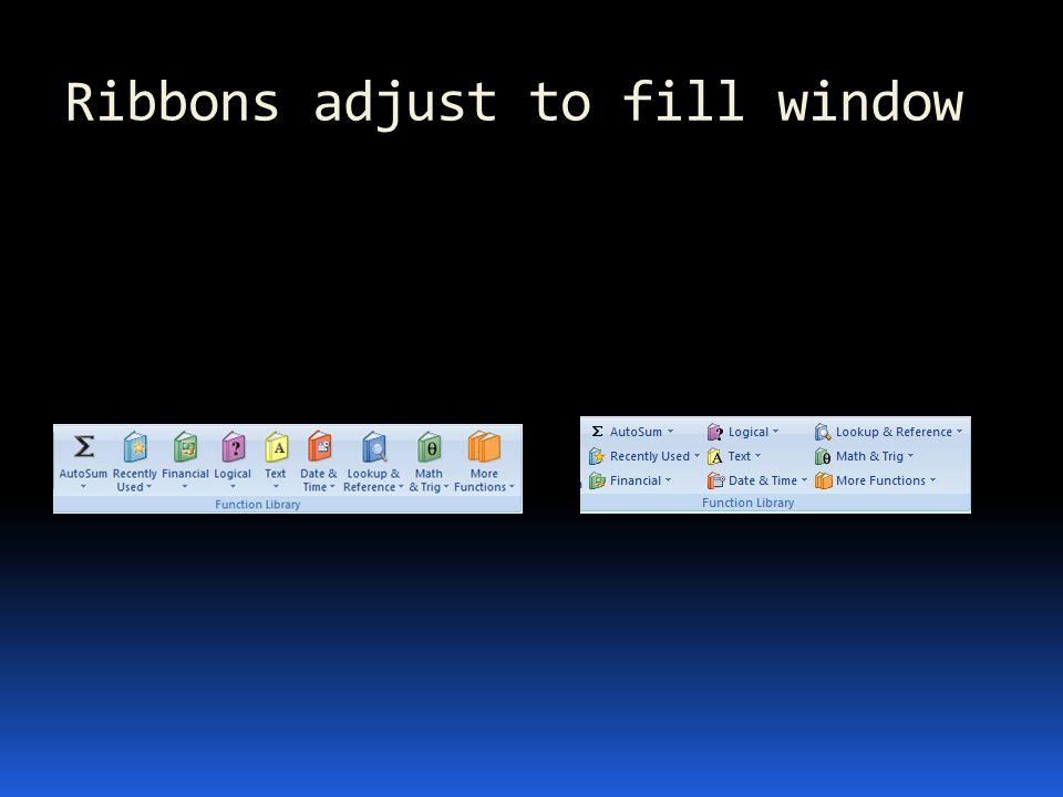 Ribbons adjust to fill window