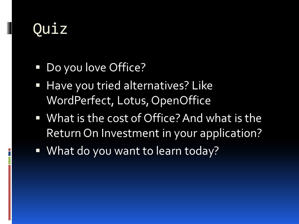 Quiz Do you love Office. Have you tried alternatives.