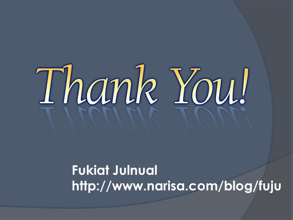 Fukiat Julnual http://www.narisa.com/blog/fuju