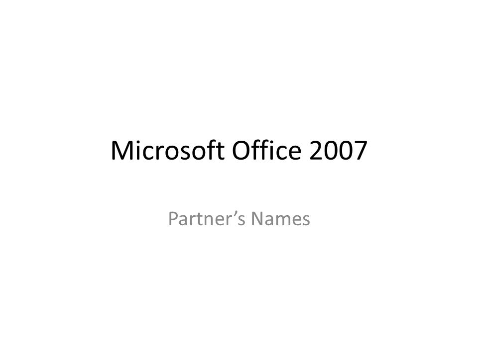 Microsoft Office 2007 Partners Names