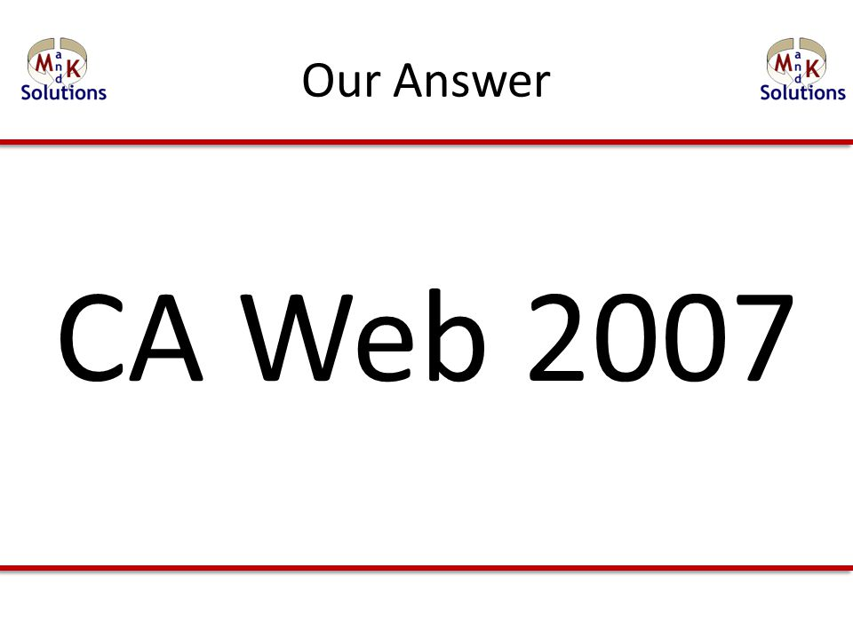 Our Answer CA Web 2007