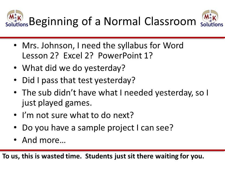 Beginning of a Normal Classroom Mrs. Johnson, I need the syllabus for Word Lesson 2.