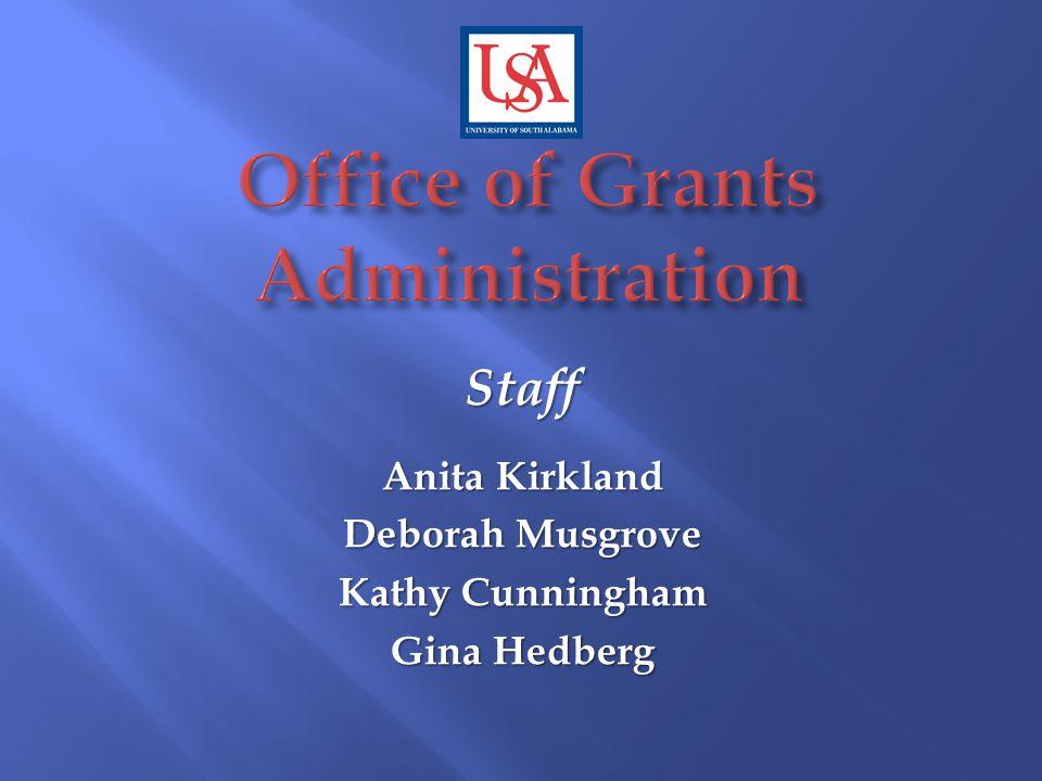 Staff Anita Kirkland Deborah Musgrove Kathy Cunningham Gina Hedberg