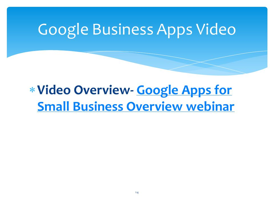 Video Overview- Google Apps for Small Business Overview webinarGoogle Apps for Small Business Overview webinar Google Business Apps Video 14