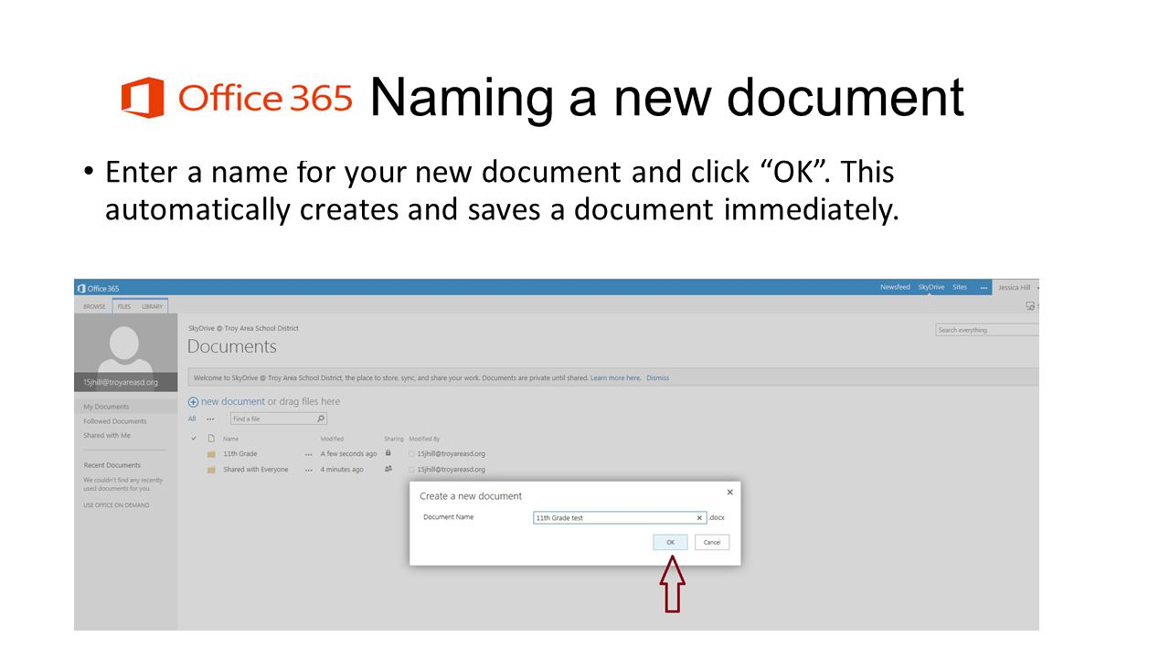 Naming a new document Enter a name for your new document and click OK.