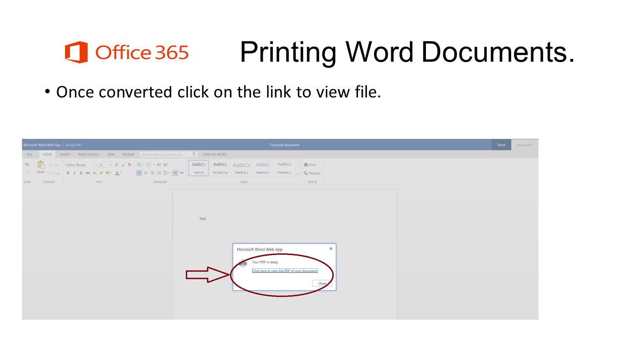 Printing Word Documents. Once converted click on the link to view file.