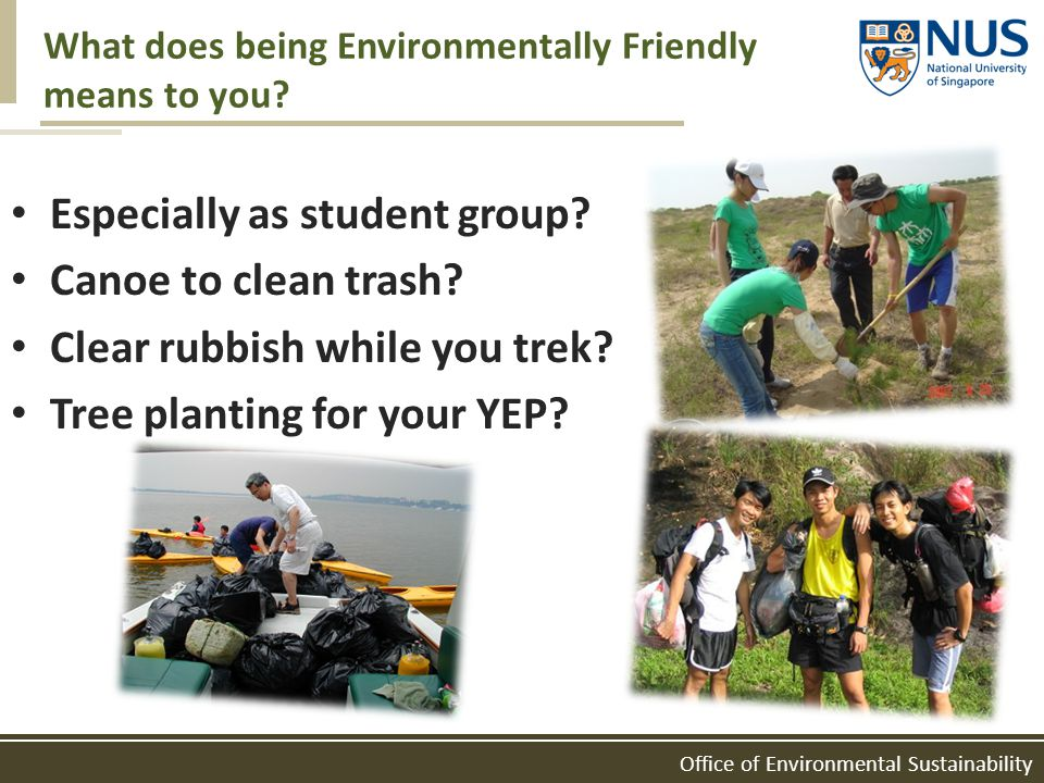 Office of Environmental Sustainability ENVIRONMENTAL FRIENDLINESS AS AN URBAN PERSON What does it mean to you?