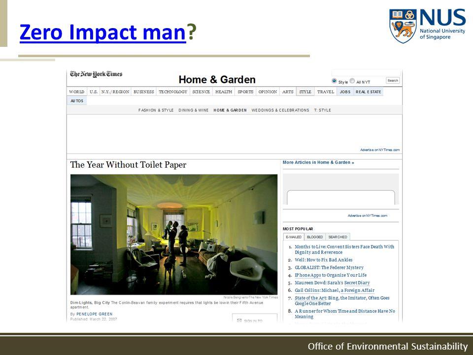 Office of Environmental Sustainability Zero Impact manZero Impact man?