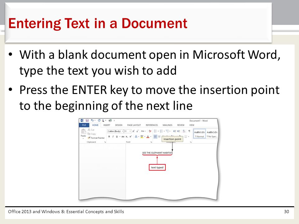 With a blank document open in Microsoft Word, type the text you wish to add Press the ENTER key to move the insertion point to the beginning of the ne