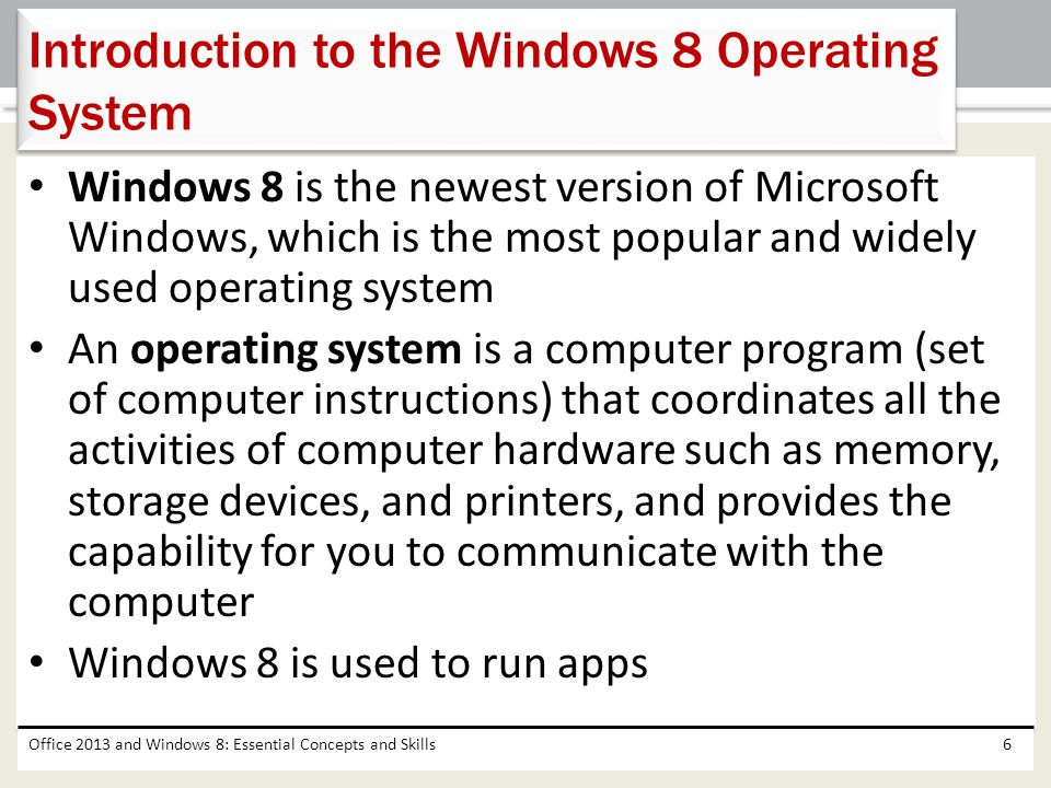 Create folders Save files Change screen resolution Perform basic tasks in Microsoft Office apps Manage files Use Microsoft Office Help and Windows Help Office 2013 and Windows 8: Essential Concepts and Skills97 Chapter Summary