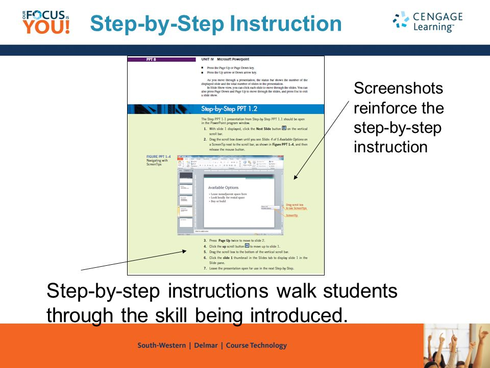 Step-by-step instructions walk students through the skill being introduced. Step-by-Step Instruction Screenshots reinforce the step-by-step instructio
