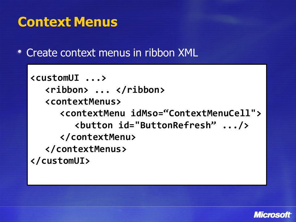 Create context menus in ribbon XML...