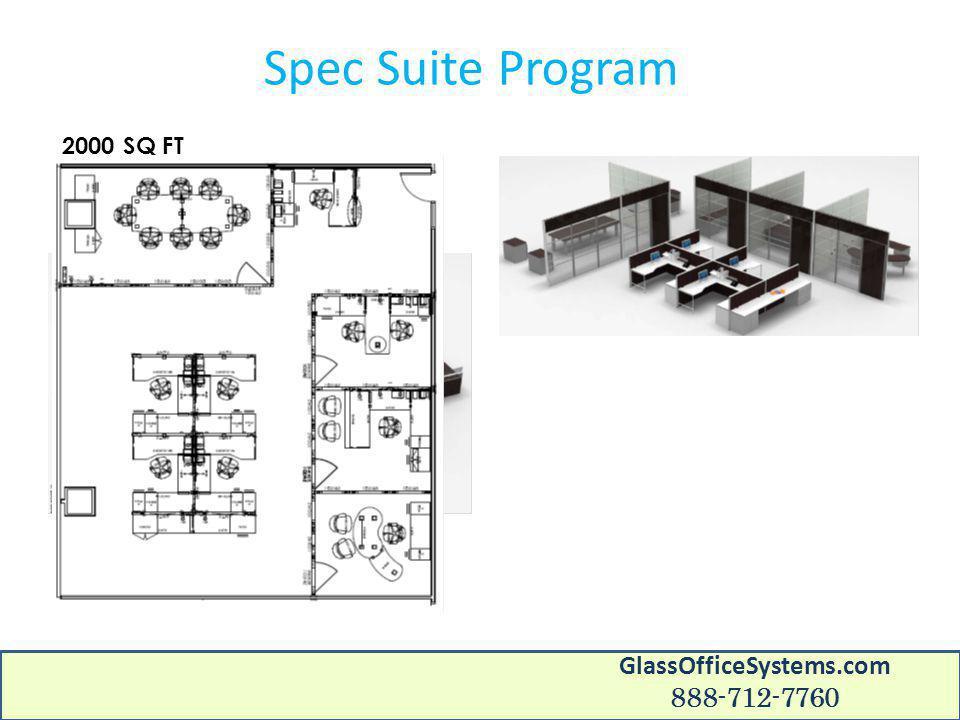 Spec Suite Program 2000 SQ FT GlassOfficeSystems.com 888-712-7760