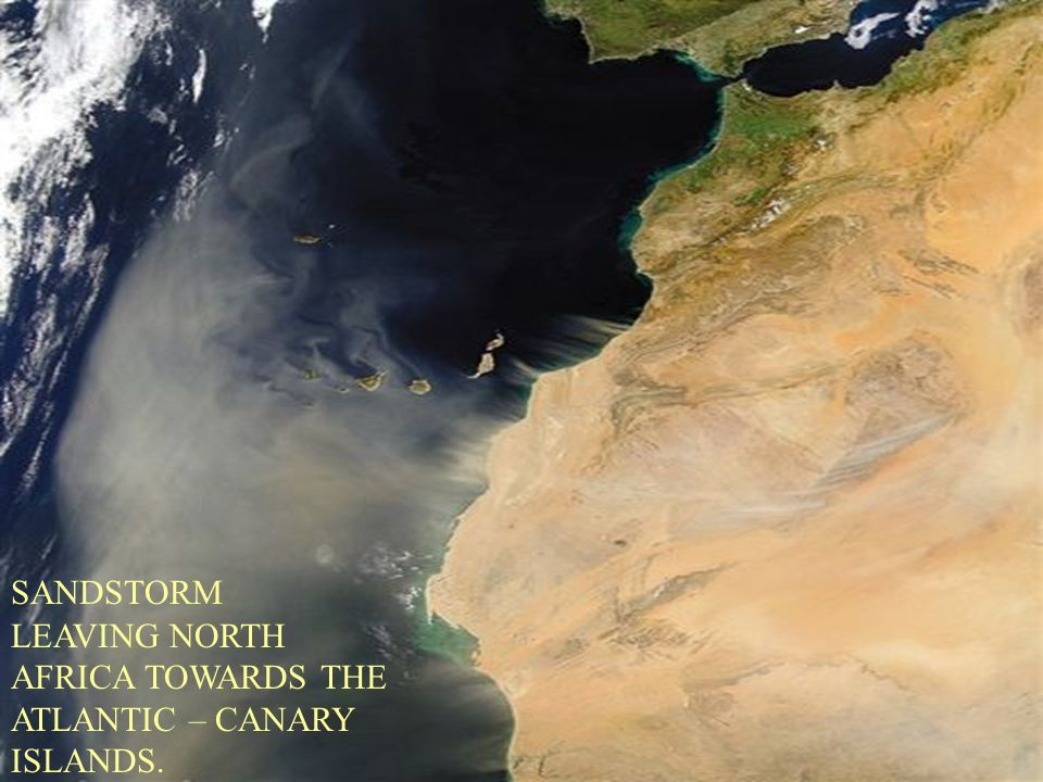 LEAVING NORTH AFRICA TOWARDS THE ATLANTIC – CANARY ISLANDS. SANDSTORM