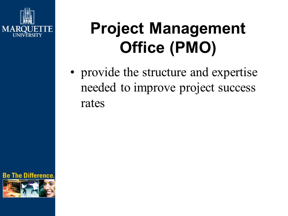 Project Management Office (PMO) provide the structure and expertise needed to improve project success rates