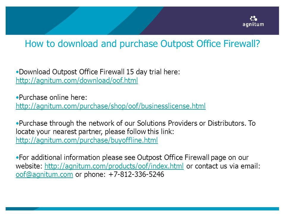 How to download and purchase Outpost Office Firewall? Download Outpost Office Firewall 15 day trial here: http://agnitum.com/download/oof.html http://