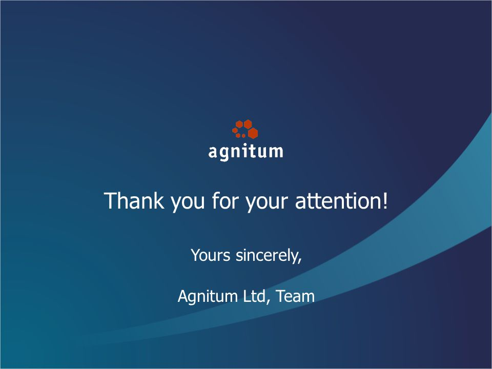 Thank you for your attention! Yours sincerely, Agnitum Ltd, Team