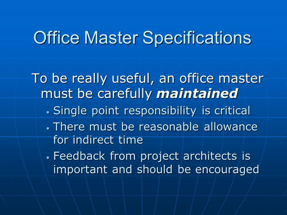 Office Master Specifications What are the major problems associated with an office master.