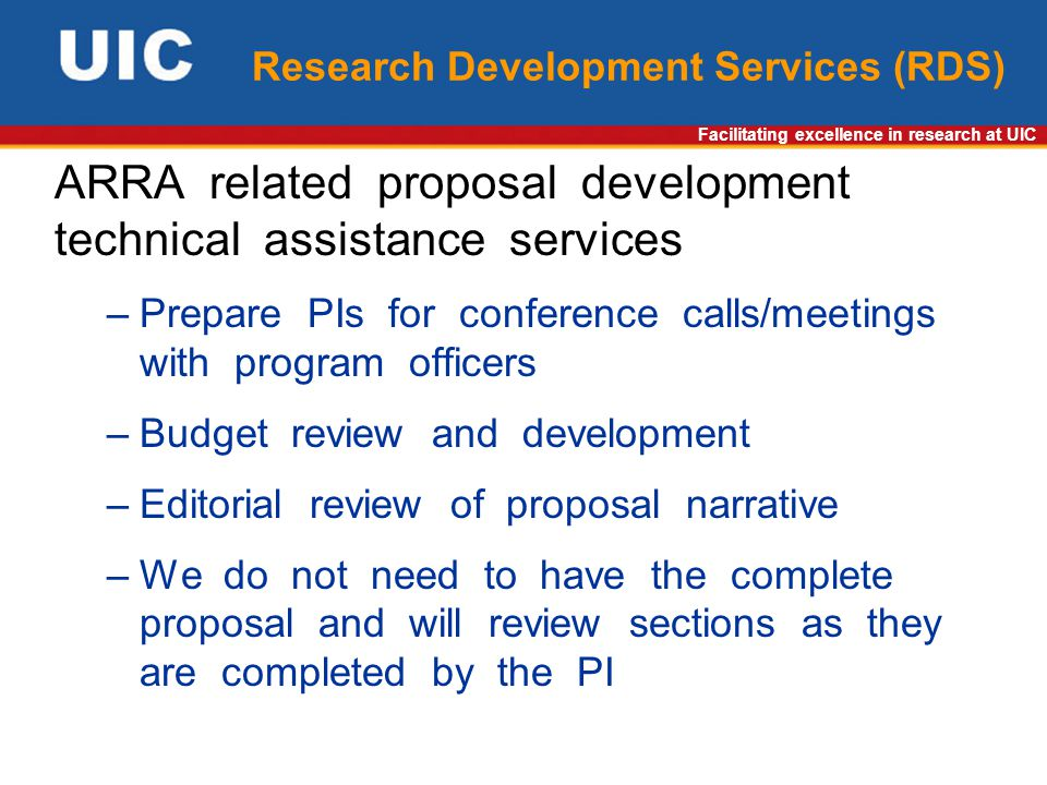 Facilitating excellence in research at UIC Research Development Services (RDS) ARRA related proposal development technical assistance services –Prepar