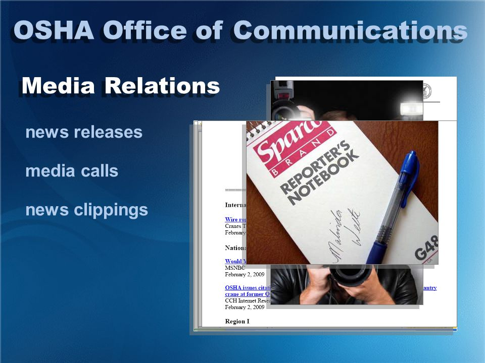 Media Relations OSHA Office of Communications media interviews media training press conferences Congressional hearings