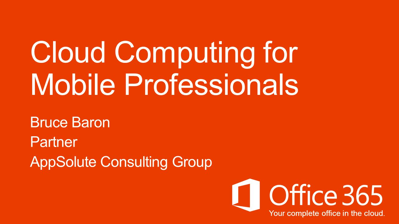 Your complete office in the cloud.